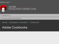 Adobe Cookbooks at http://cookbooks.adobe.com/home